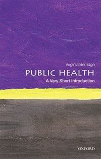 Public Health: A Very Short Introduction (Paperback)