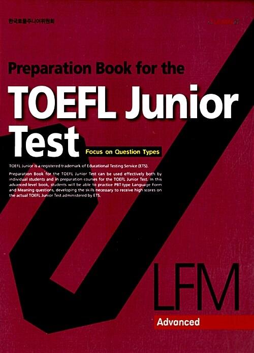 Preparation Book for the TOEFL Junior Test LFM Advanced