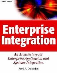 Enterprise integration : an architecture for enterprise application and systems integration