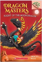 Dragon Masters #6:Flight of the Moon Dragon (Paperback)