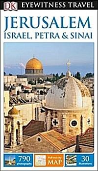 DK Eyewitness Travel Guide: Jerusalem, Israel, Petra & Sinai (Paperback)