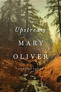 Upstream: Selected Essays (Hardcover)