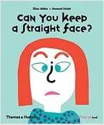 Can You Keep a Straight Face? (Hardcover)