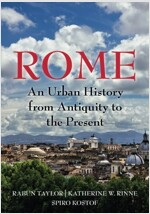 Rome : An Urban History from Antiquity to the Present (Paperback)