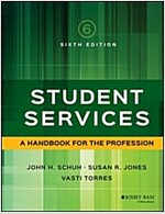 Student Services: A Handbook for the Profession (Hardcover, 6)