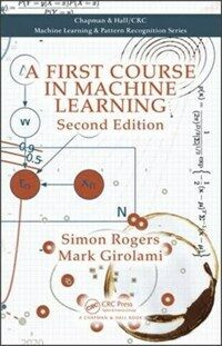 A first course in machine learning 2nd ed