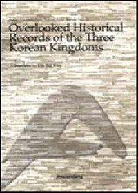 Overlooked historical records of the three Korean Kingdoms