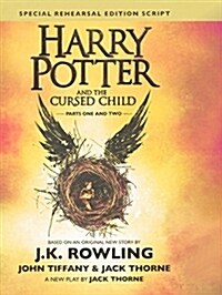 Harry Potter and the Cursed Child - Parts One and Two: The Official Script Book of the Original West End Production Special Rehearsal Edition (Prebound, Bound for Schoo)