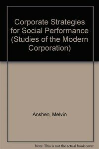Corporate strategies for social performance