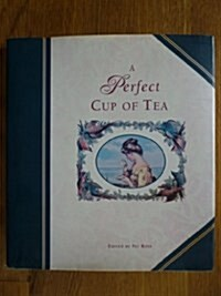 A Perfect Cup of Tea (Hardcover)
