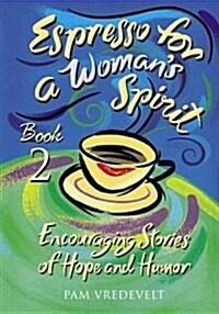 [중고] Espresso for a Woman's Spirit (Hardcover)