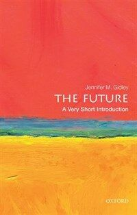 The Future: A Very Short Introduction (Paperback)