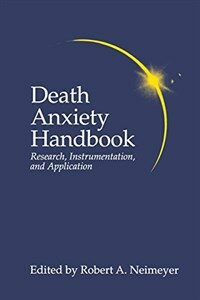 Death anxiety handbook : research, instrumentation, and application
