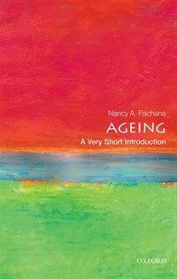 Ageing: A Very Short Introduction (Paperback)