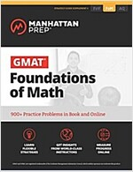 GMAT Foundations of Math: 900+ Practice Problems in Book and Online (Paperback)