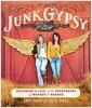 [중고] Junk Gypsy: Designing a Life at the Crossroads of Wonder & Wander (Paperback)