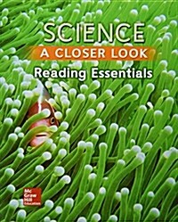 Science, a Closer Look, Grade 3, Reading Essentials (Paperback)