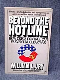 Beyond the Hotline (Paperback)