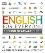 English for Everyone: English Grammar Guide: A Comprehensive Visual Reference (Paperback)