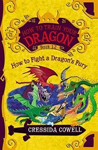 How to Train Your Dragon: How to Fight a Dragon's Fury (Paperback)