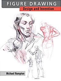 Figure Drawing: Design and Invention (Perfect Paperback)