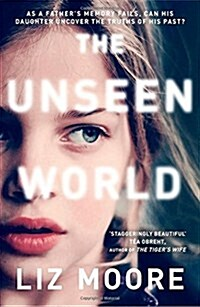 The Unseen World (Paperback)