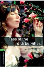 Oxford Bookworms Library: Level 6:: Tess of the d'Urbervilles (Paperback, New Art Work)