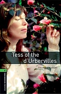 Oxford Bookworms Library: Level 6:: Tess of the dUrbervilles (Paperback, New Art Work)