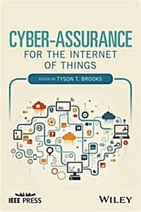 Cyber-Assurance for the Internet of Things (Hardcover)