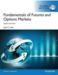 Fundamentals of Futures and Options Markets, Global Edition (Package, 8 ed)
