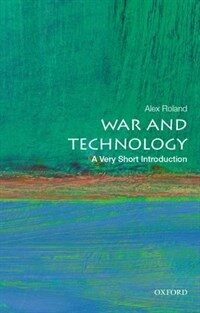 War and Technology: A Very Short Introduction (Paperback)