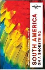 Lonely Planet South America on a Shoestring (Paperback, 13)