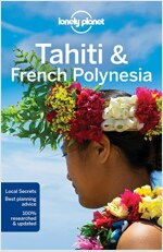 Lonely Planet Tahiti & French Polynesia (Paperback, 10)