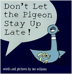 Don't Let the Pigeon Stay Up Late! (Paperback)