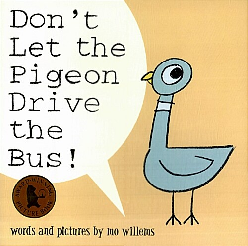 Dont Let the Pigeon Drive the Bus! (Paperback)