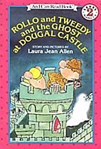 Rollo and Tweedy and the Ghost at Dougal Castle (Paperback, Reprint)