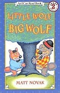 Little Wolf, Big Wolf (Paperback, Reprint)