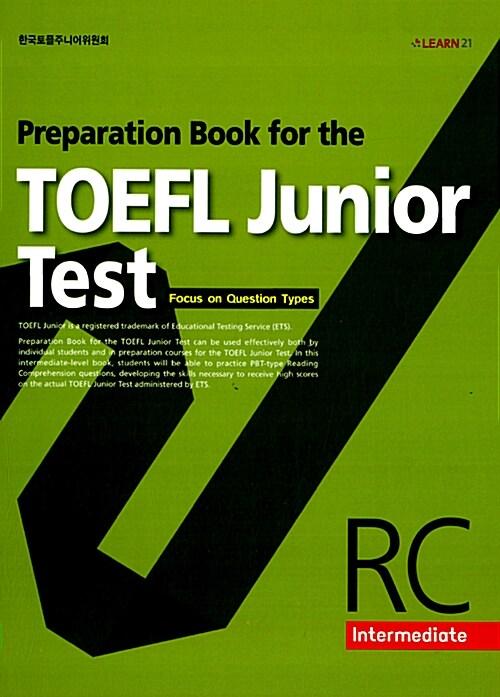 Preparation Book for the TOEFL Junior Test RC Intermediate