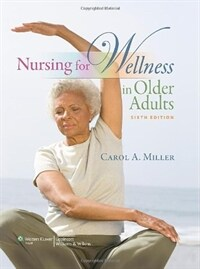 Nursing for wellness in older adults 6th ed