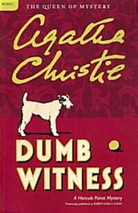 Dumb Witness: A Hercule Poirot Mystery (Paperback)