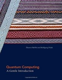 Quantum computing : a gentle introduction