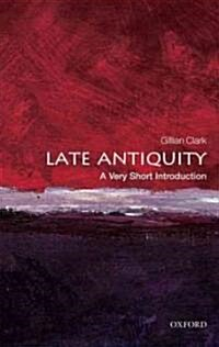 Late Antiquity: A Very Short Introduction (Paperback, New)