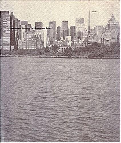 Kawamata Project on Roosevelt Island (Hardcover)