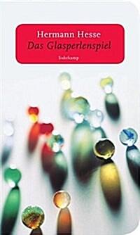 Das Glasperlenspiel: Versuch einer Lebensbeschreibung des Magister Ludi Josef Knecht samt Knechts hinterlassenen Schriften (Paperback)