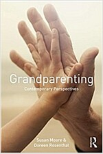 Grandparenting : Contemporary Perspectives (Paperback)