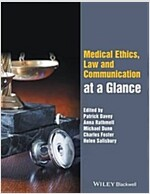 Medical Ethics, Law and Communication at a Glance (Paperback)