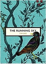 The Running Sky (The Birds and the Bees) : A Bird-Watching Life (Paperback)