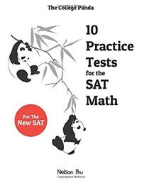 The College Panda's 10 Practice Tests for the SAT Math (Paperback)