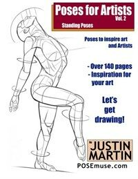 Poses for Artists Volume 2 - Standing Poses: An Essential Reference for Figure Drawing and the Human Form (Paperback)