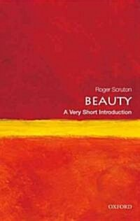 Beauty: A Very Short Introduction (Paperback)